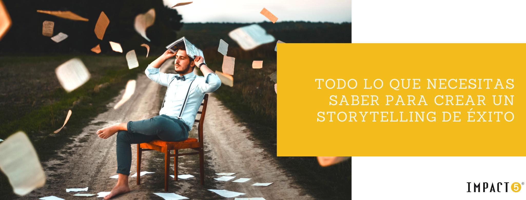 Consejos para crear un buen storytelling